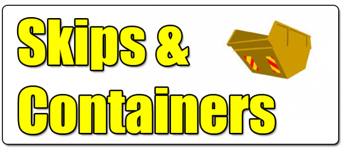 Skips and Containers